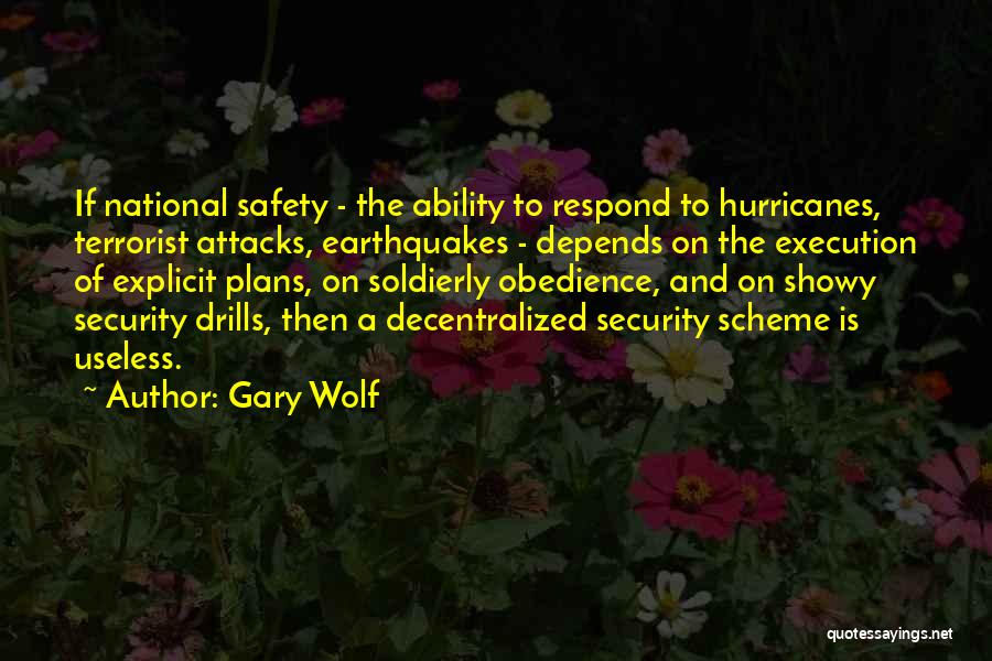 Drills Quotes By Gary Wolf