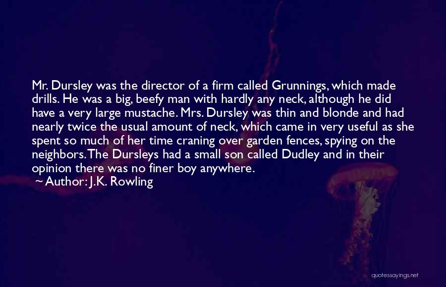 Drills Quotes By J.K. Rowling