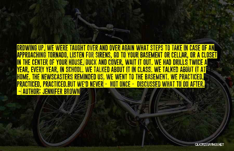 Drills Quotes By Jennifer Brown