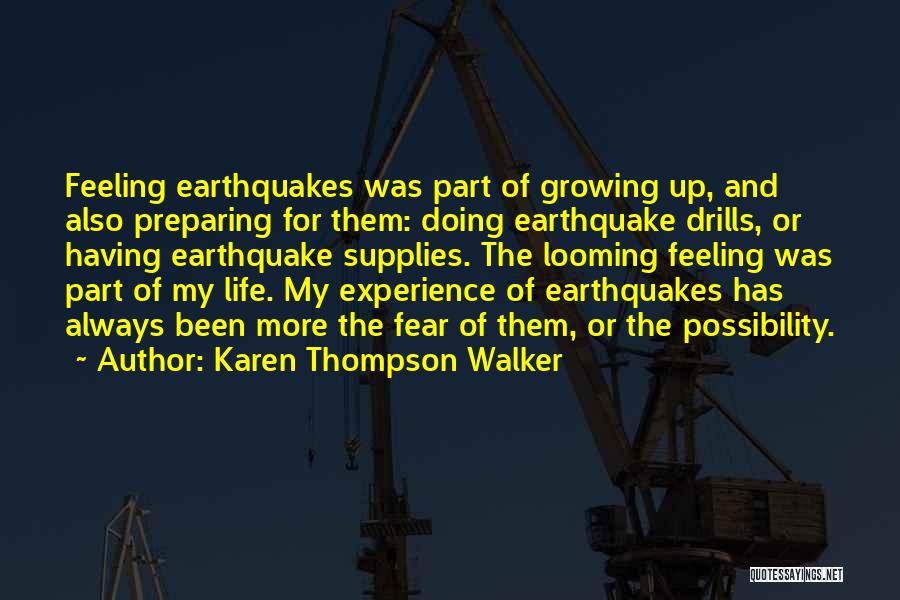 Drills Quotes By Karen Thompson Walker