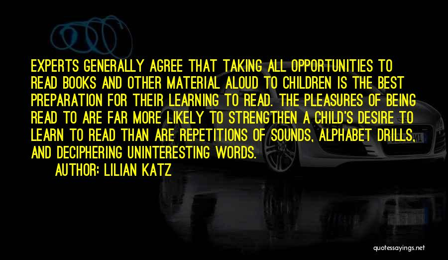 Drills Quotes By Lilian Katz