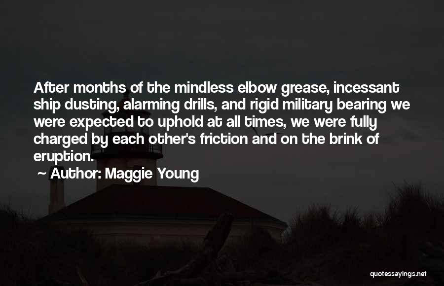 Drills Quotes By Maggie Young