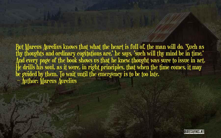 Drills Quotes By Marcus Aurelius