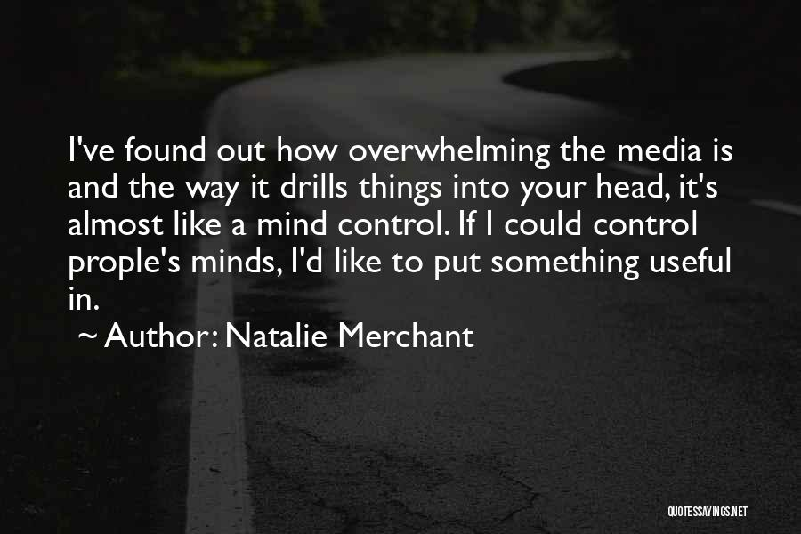 Drills Quotes By Natalie Merchant
