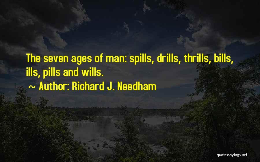 Drills Quotes By Richard J. Needham