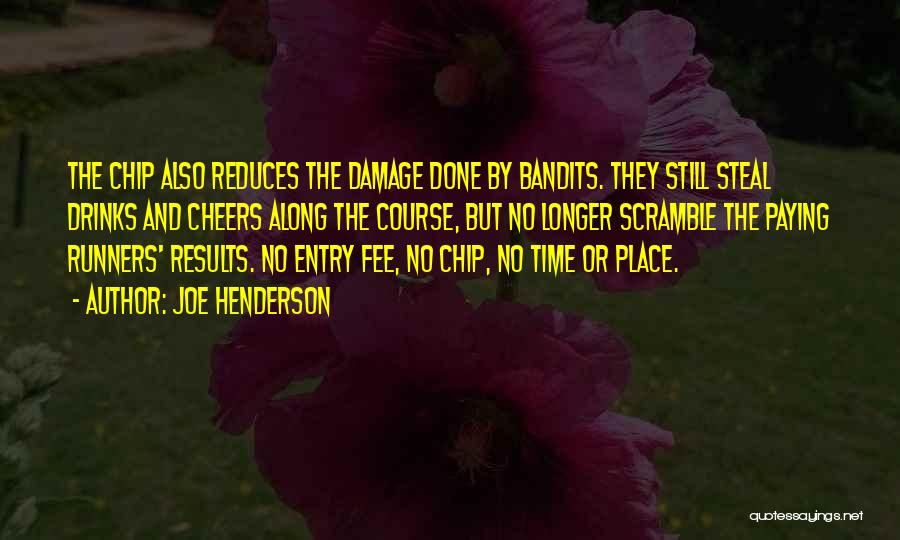 Drinks Cheers Quotes By Joe Henderson