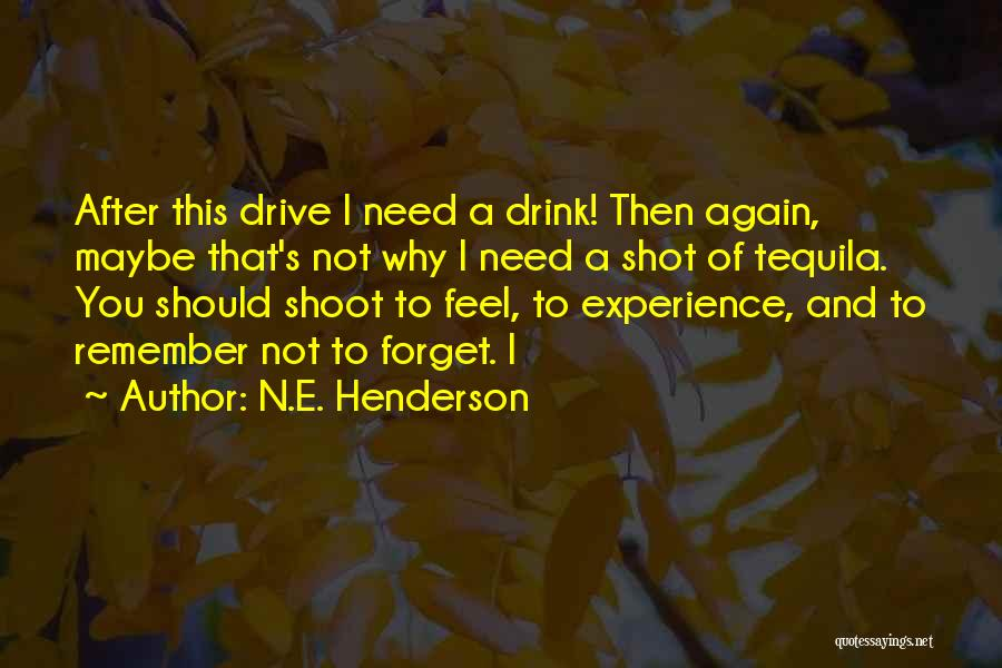 Top 75 Drive And Drink Quotes & Sayings