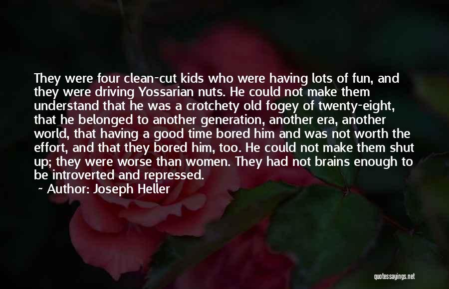 Driving Me Nuts Quotes By Joseph Heller