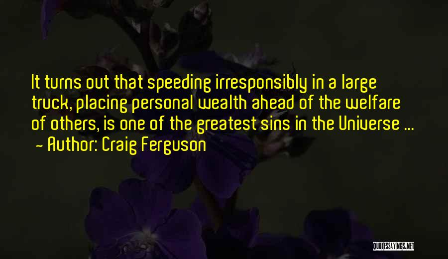 Driving Reckless Quotes By Craig Ferguson