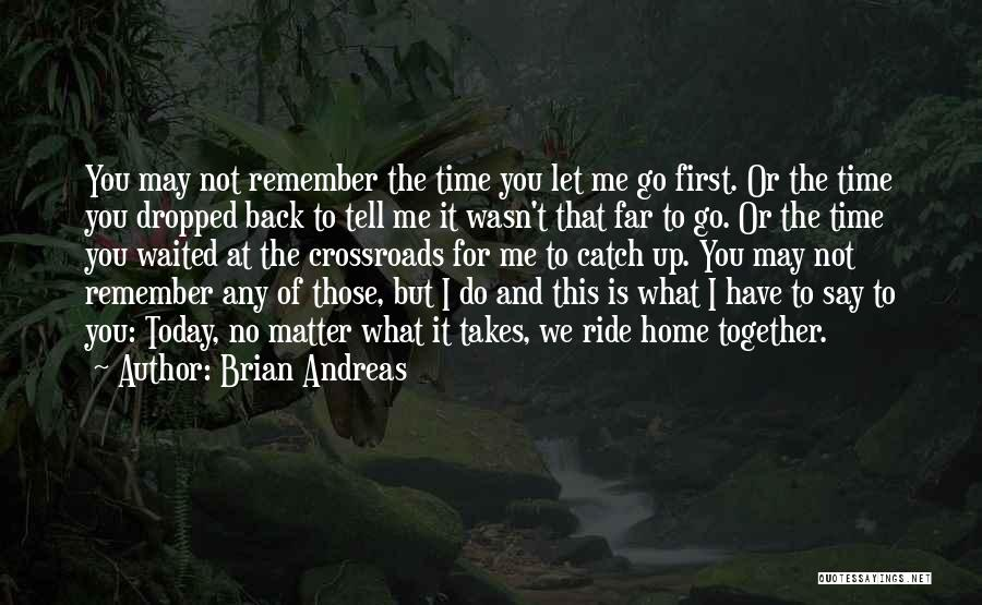 Dropped Friendship Quotes By Brian Andreas