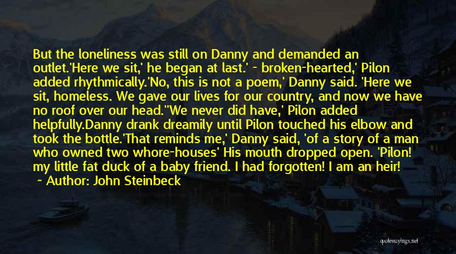 Dropped Friendship Quotes By John Steinbeck