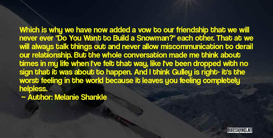 Dropped Friendship Quotes By Melanie Shankle