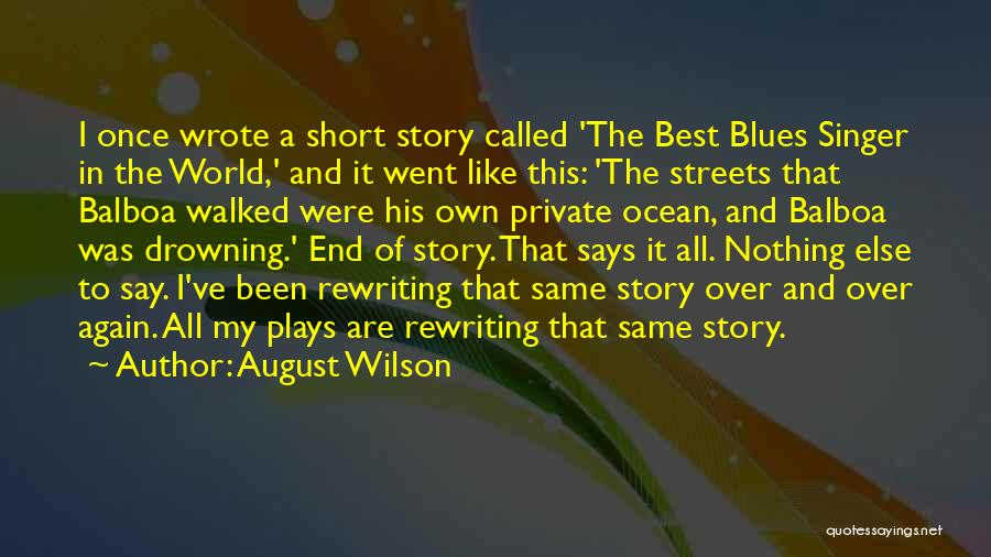 Drowning Out The World Quotes By August Wilson