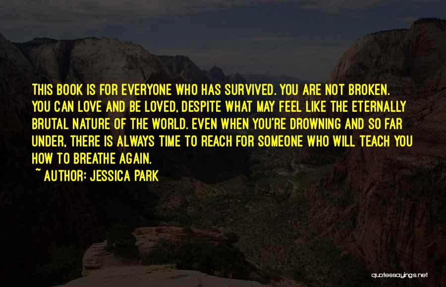 Drowning Out The World Quotes By Jessica Park