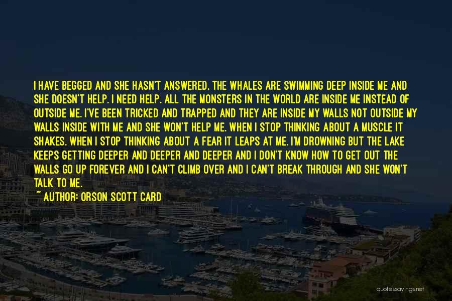 Drowning Out The World Quotes By Orson Scott Card