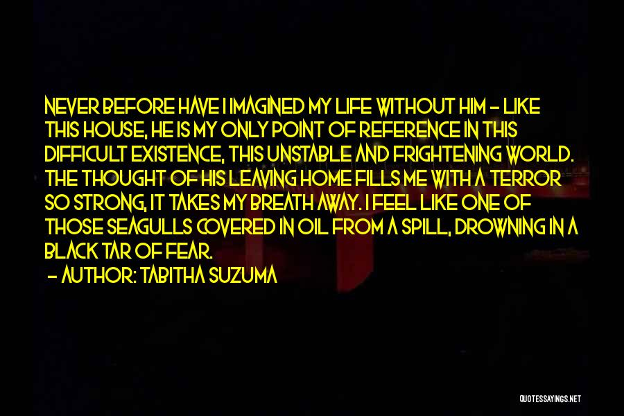 Drowning Out The World Quotes By Tabitha Suzuma