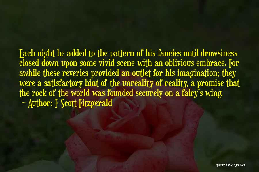 Drowsiness Quotes By F Scott Fitzgerald