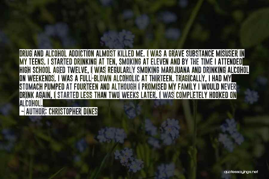 Drug Addiction Recovery Quotes By Christopher Dines