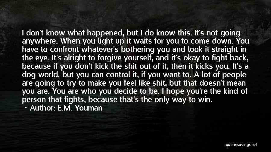 Drug Addiction Recovery Quotes By E.M. Youman