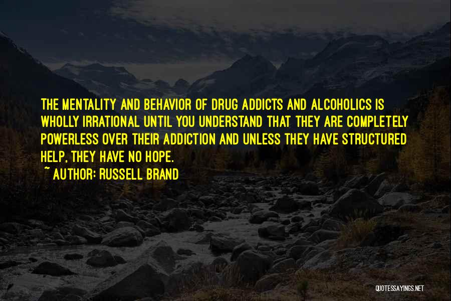 Drug Addiction Recovery Quotes By Russell Brand