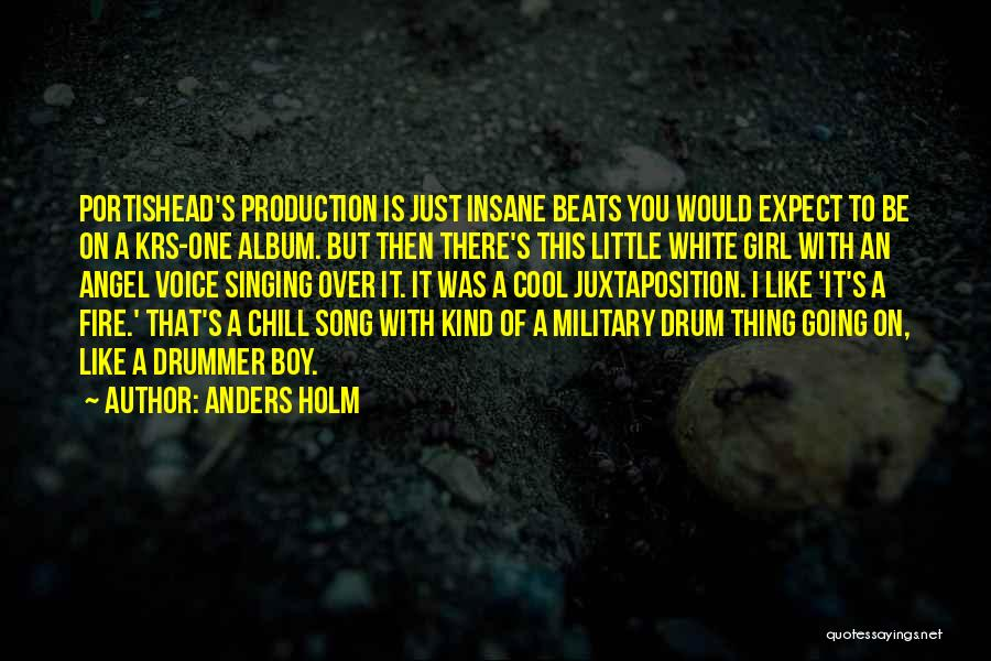 Drummer Boy Quotes By Anders Holm