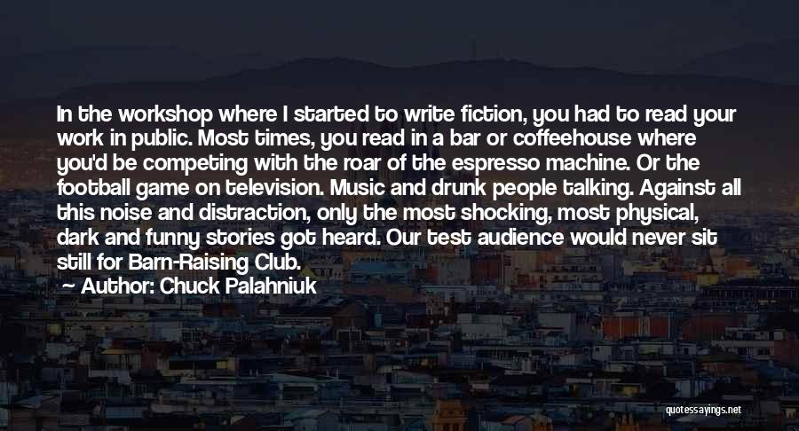Drunk In Public Quotes By Chuck Palahniuk
