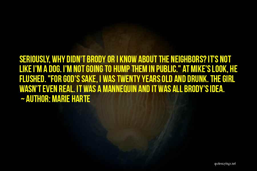 Drunk In Public Quotes By Marie Harte