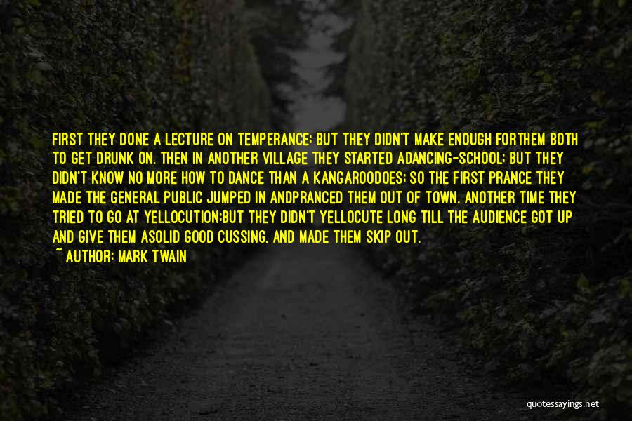 Drunk In Public Quotes By Mark Twain