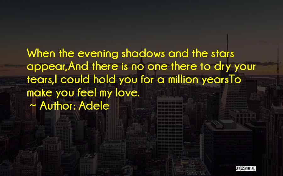 Dry Your Tears Quotes By Adele