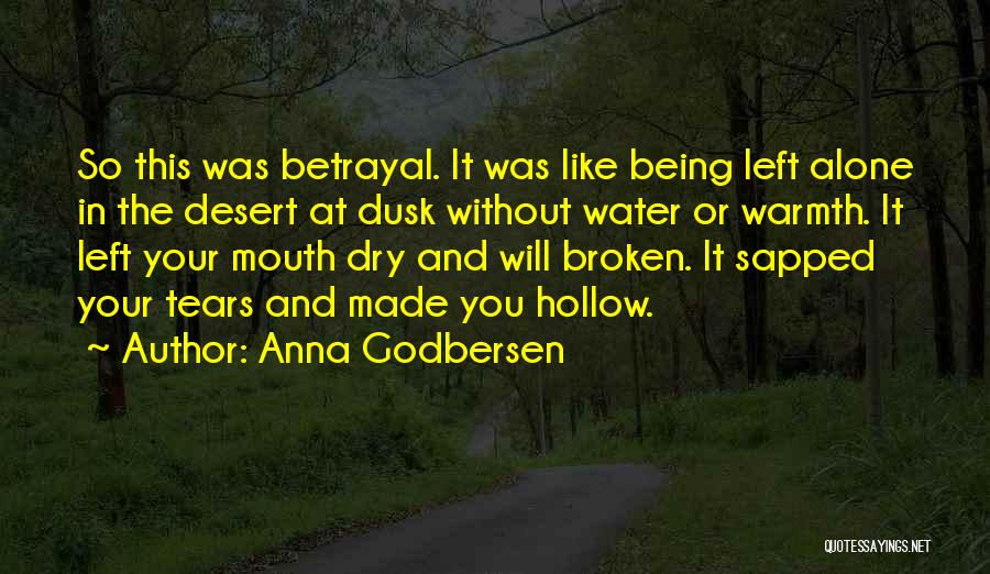 Dry Your Tears Quotes By Anna Godbersen