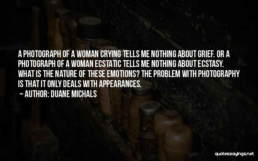 Duane Michals Quotes 1035539