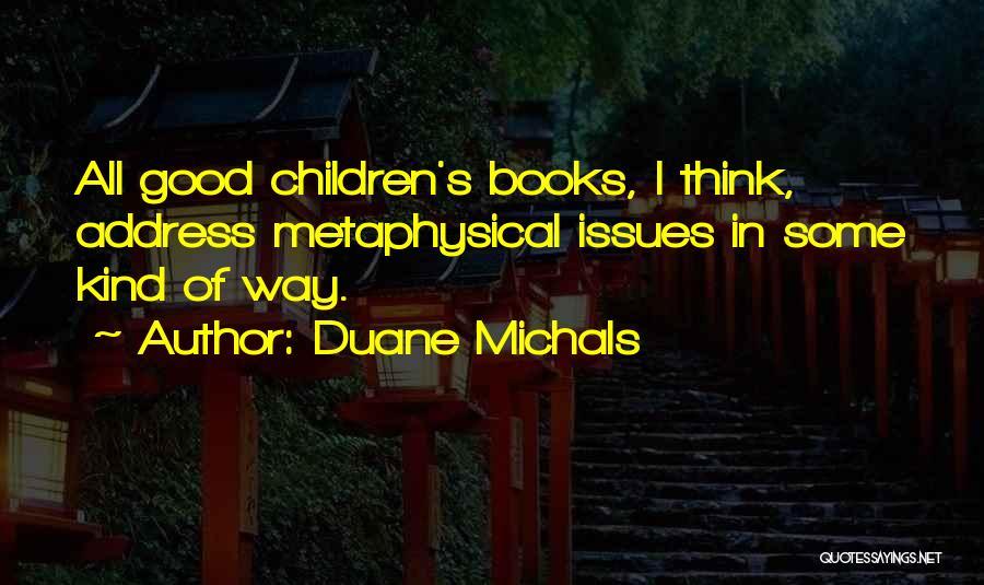 Duane Michals Quotes 108732