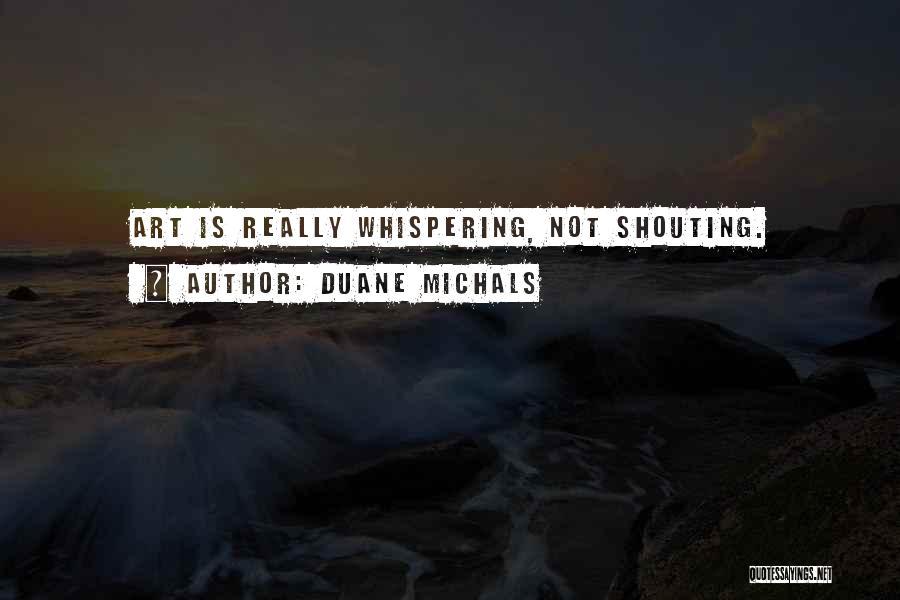 Duane Michals Quotes 1093123