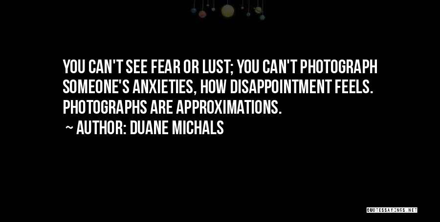 Duane Michals Quotes 1102919