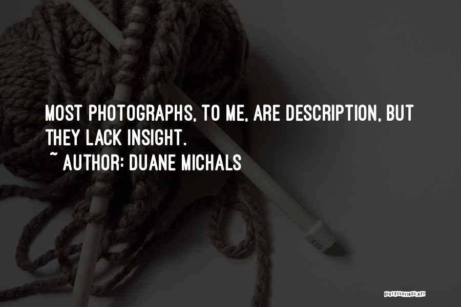 Duane Michals Quotes 1281907