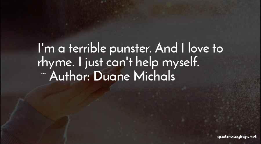 Duane Michals Quotes 1298721