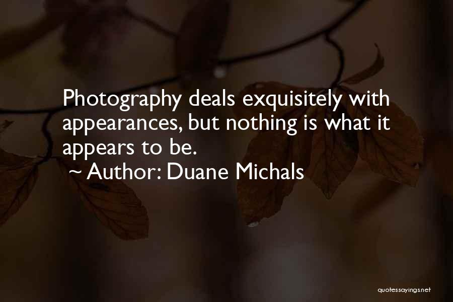 Duane Michals Quotes 1315385