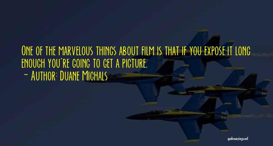 Duane Michals Quotes 1331720
