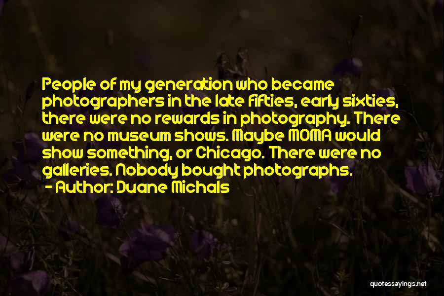 Duane Michals Quotes 1574878