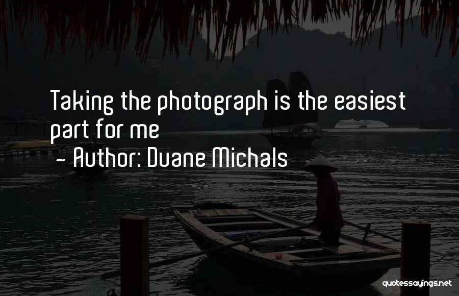 Duane Michals Quotes 1891993