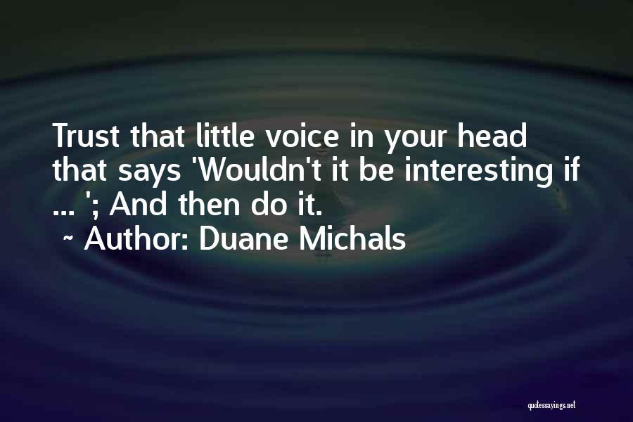 Duane Michals Quotes 1979889