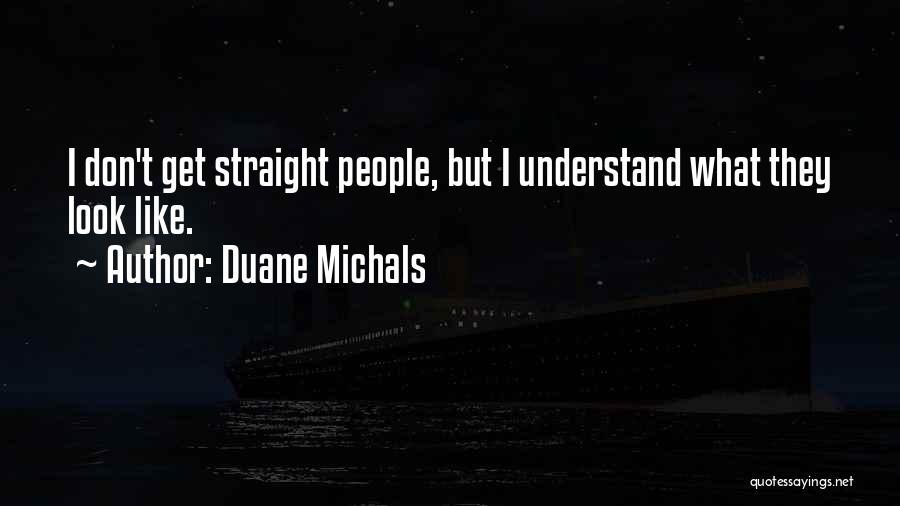 Duane Michals Quotes 1998125