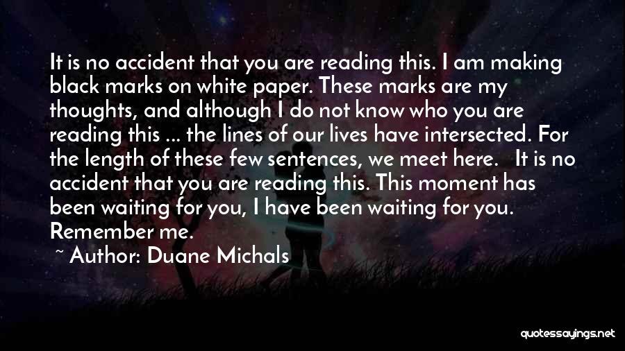 Duane Michals Quotes 2030249