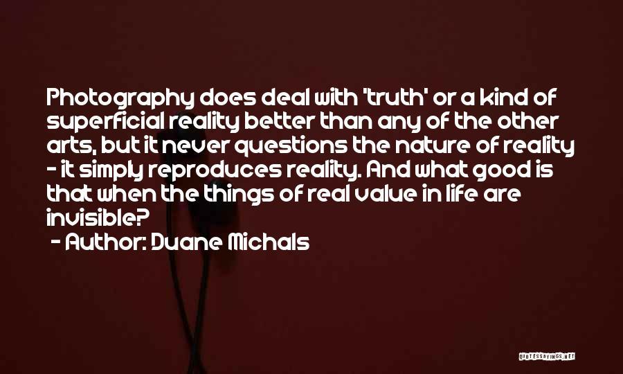 Duane Michals Quotes 205751