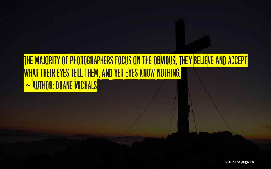 Duane Michals Quotes 2058296