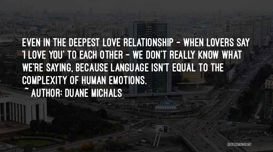 Duane Michals Quotes 232635