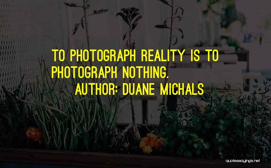 Duane Michals Quotes 379382