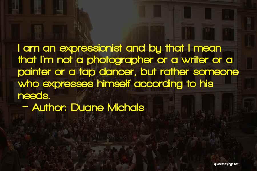 Duane Michals Quotes 413710