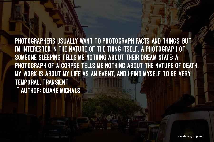 Duane Michals Quotes 447087