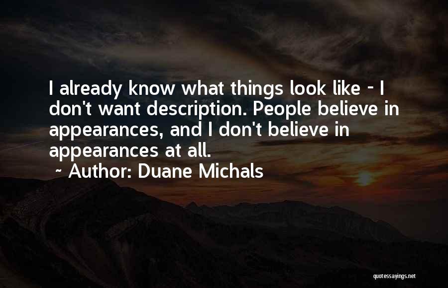 Duane Michals Quotes 559507